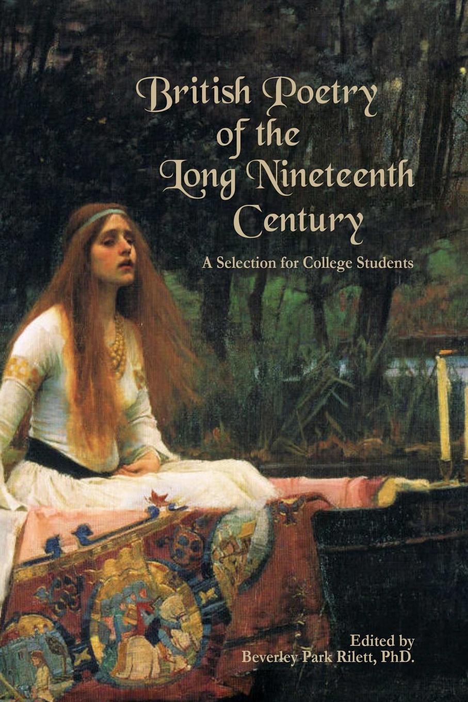лучшая цена Beverley Park Rilett British Poetry of the Long Nineteenth Century