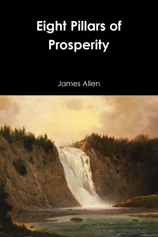 James Allen Eight Pillars of Prosperity a wunderer 24 etuden in allen tonarten