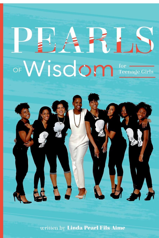 Linda Pearl Fils-Aime Pearls of Wisdom for Teenage Girls (Blue Cover) pair of graceful rhinestone faux pearl shell shape earrings for women