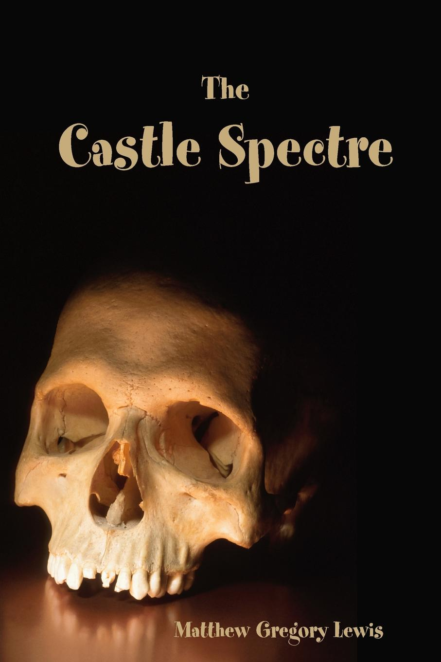 Matthew Lewis The Castle Spectre five one act play level 3