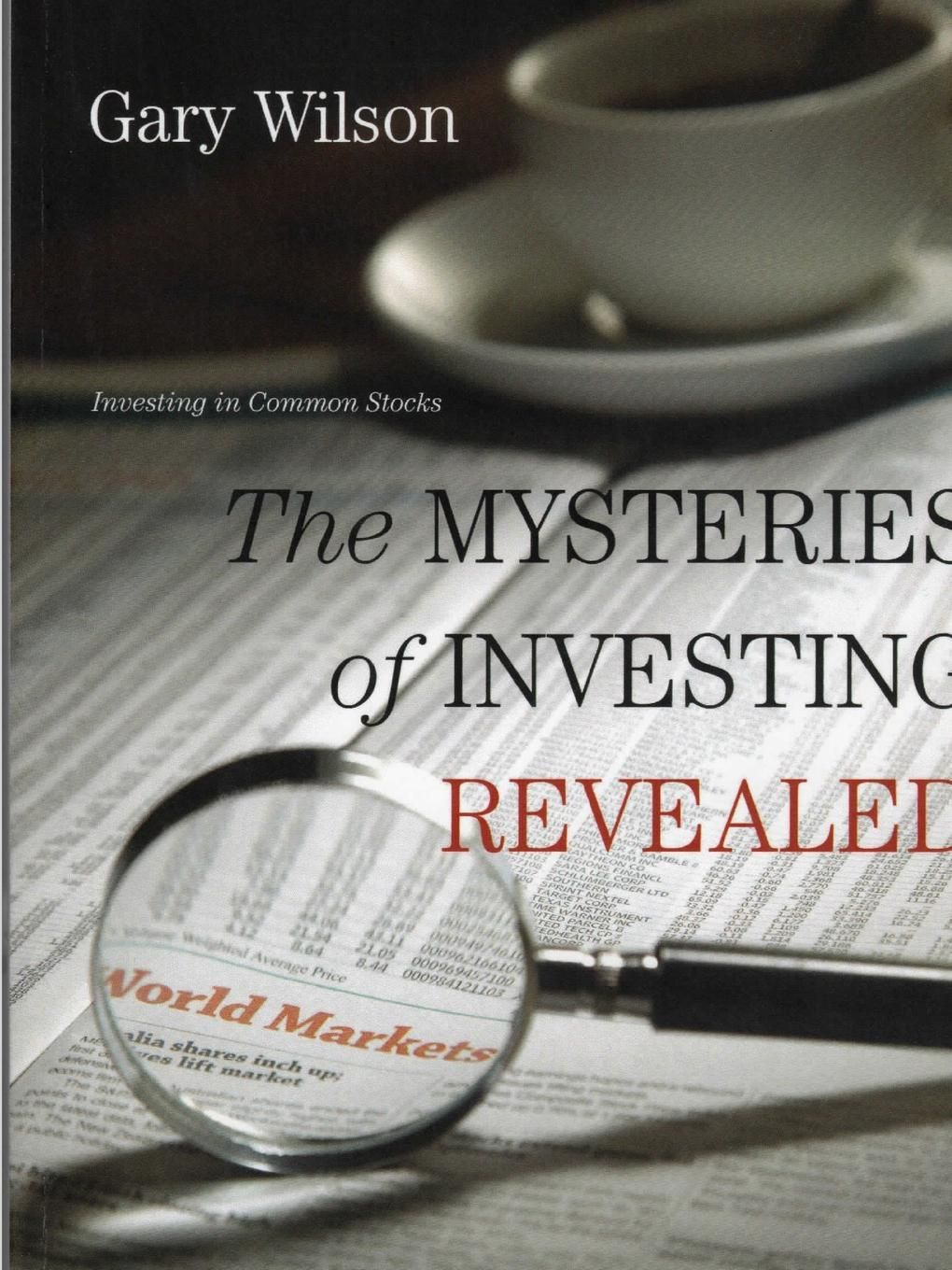Gary Wilson The Mysteries of Investing Revealed a to z mysteries the missing mummy