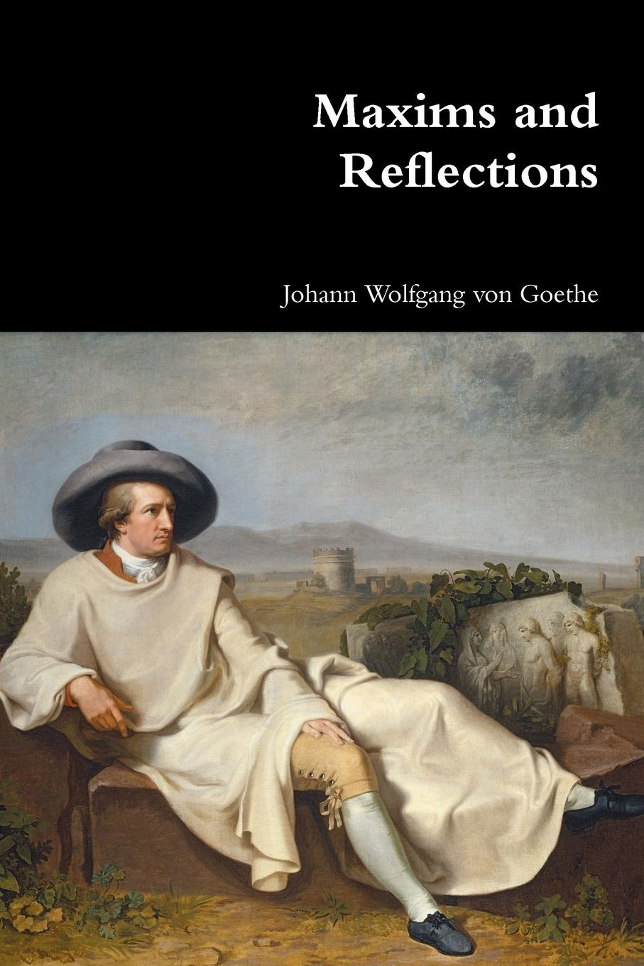 Фото - Johann Wolfgang von Goethe Maxims and Reflections chinese art and the reeves collection images of nature