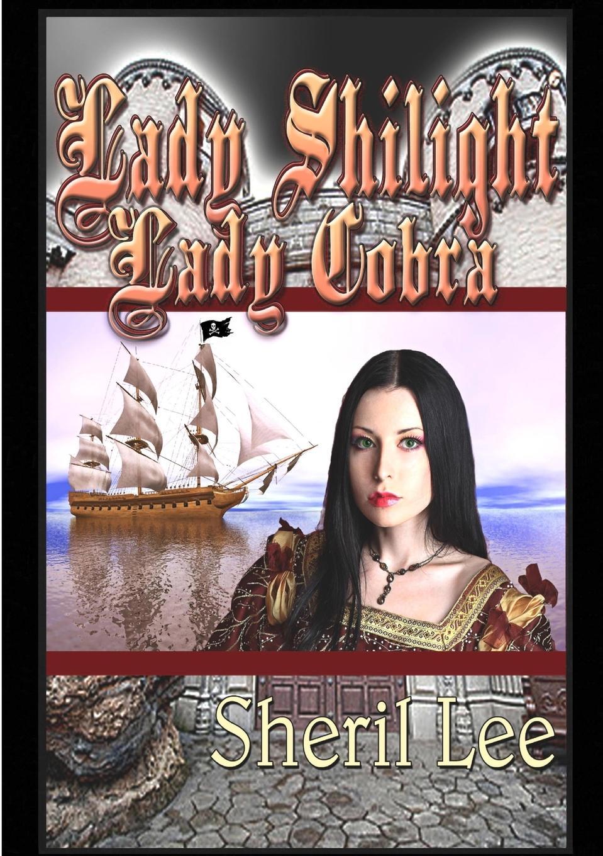 Sheril Lee Lady Shilight - Lady Cobra nasty brutish and long