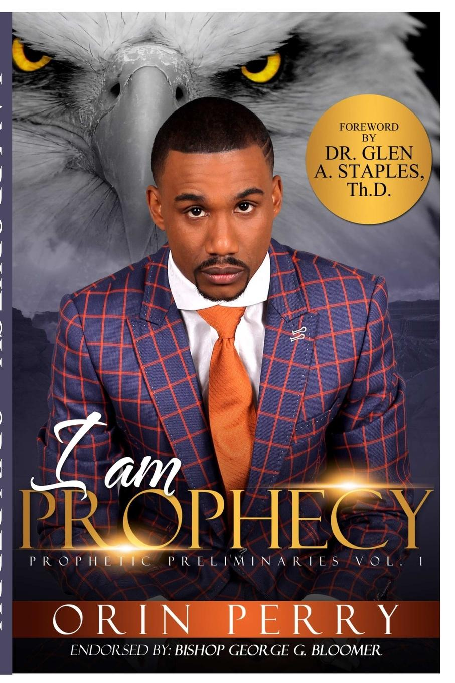 Orin Perry I Am Prophecy jenni wiltz the carmelite prophecy a natalie brandon thriller