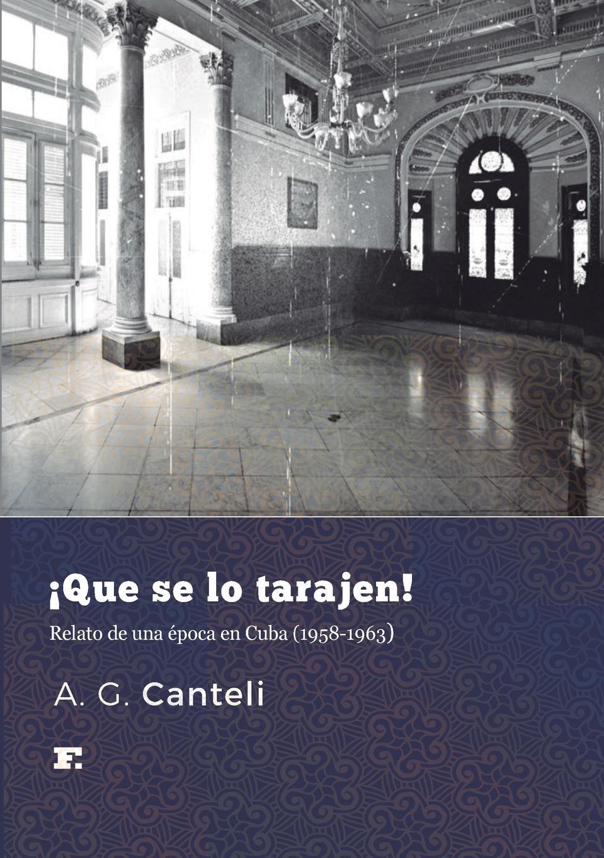 A. G. Canteli .Que se lo tarajen. naranjo priego elvira elena instituciones politicas y desempeno municipal en mexico