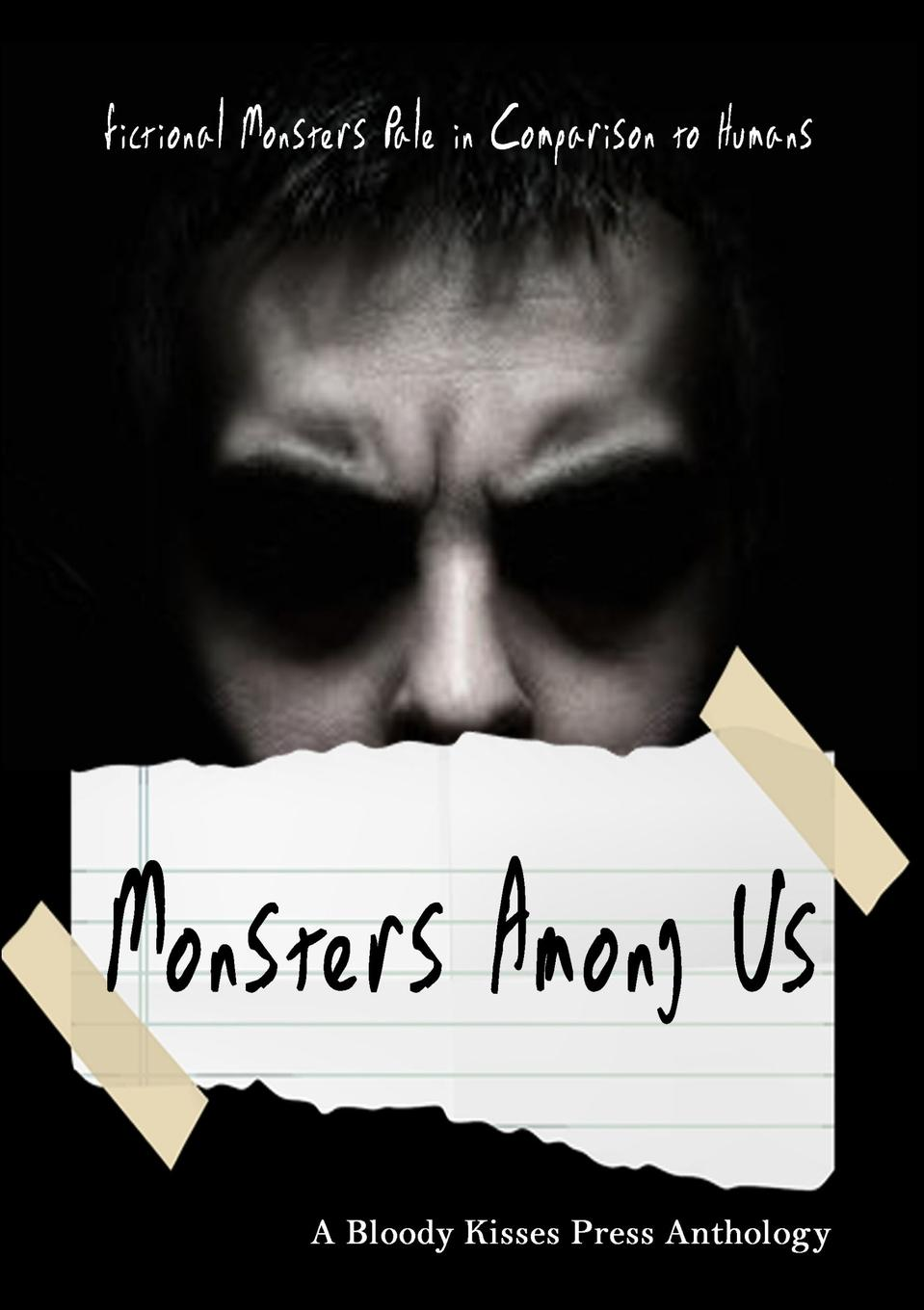Bloody Kisses Press Monsters Among Us a view to the unknown