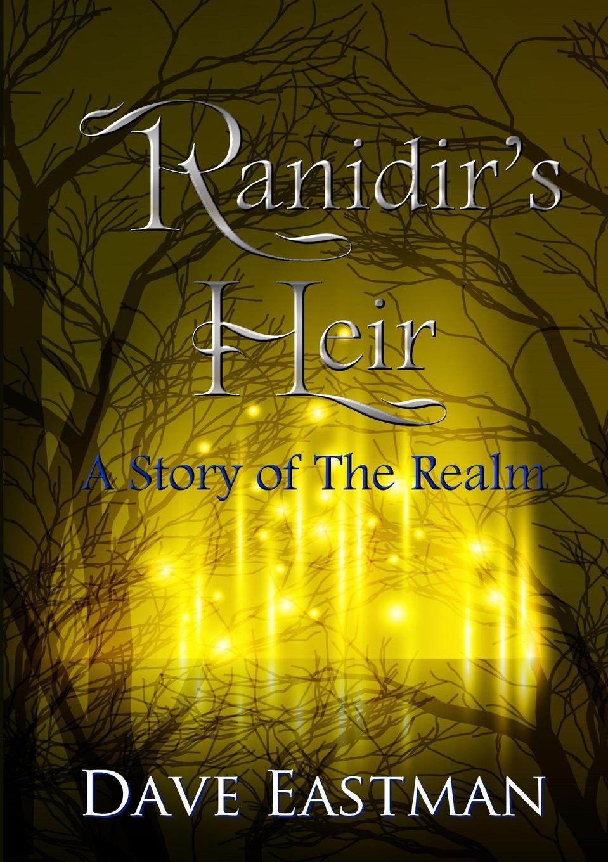 Dave Eastman Ranidir.s Heir final fantasy xiv полное издание a realm reborn heavensward ps4