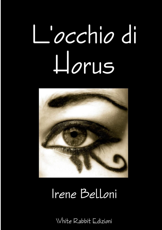 Irene Belloni L.occhio di Horus