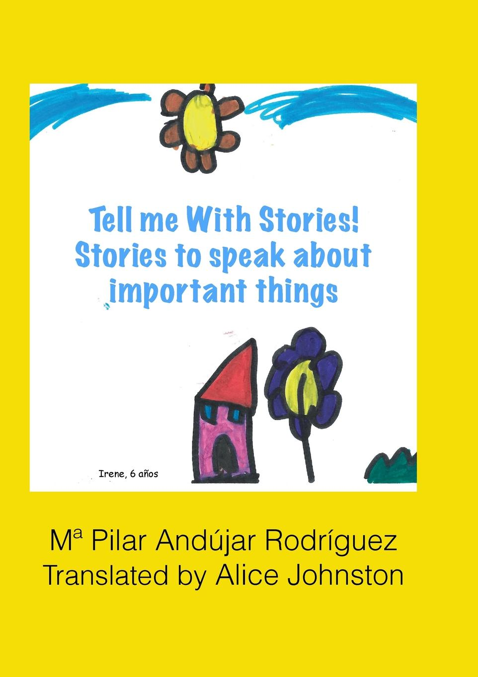 Tell me with stories. Stories for telling important things