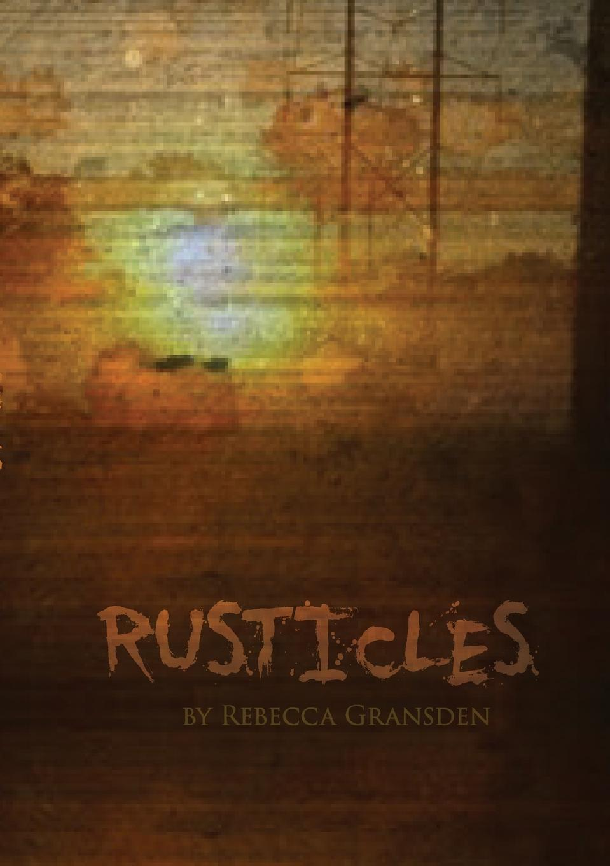 Rebecca Gransden Rusticles shadows of falling night