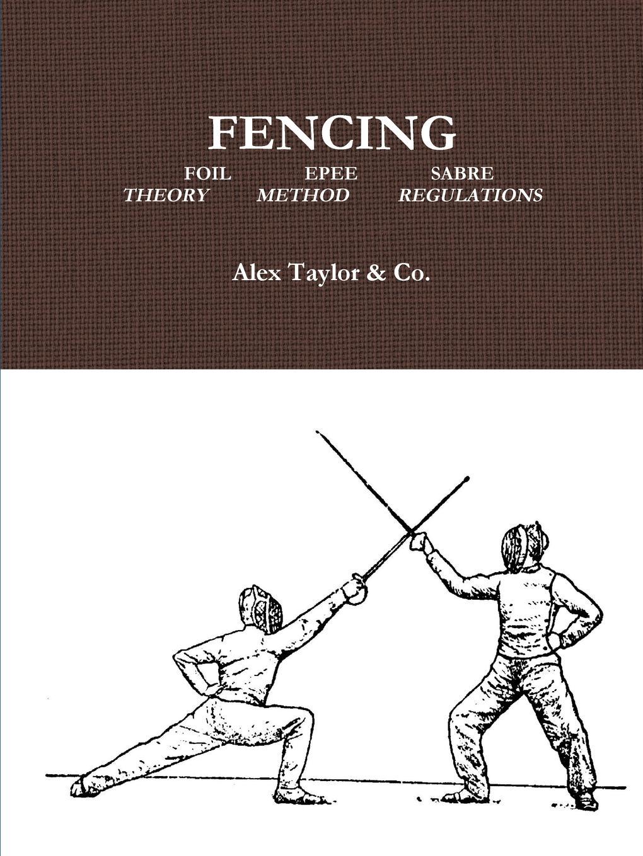 Alex Taylor & Co. Fencing unknown author cervantes revista hispano americana agosto 1918 classic reprint