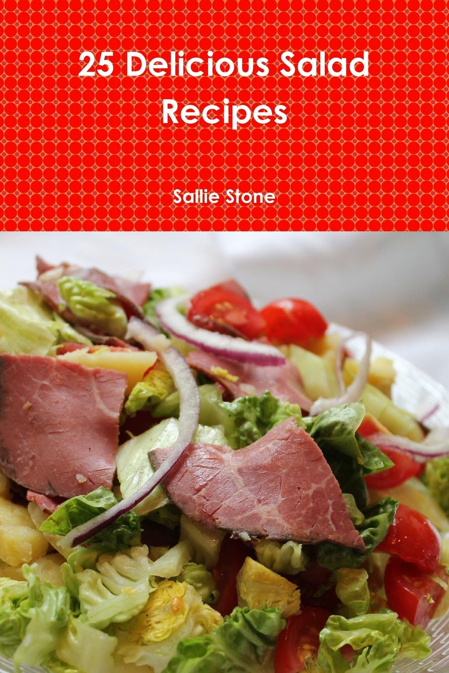 Sallie Stone 25 Delicious Salad Recipes salad love page 5