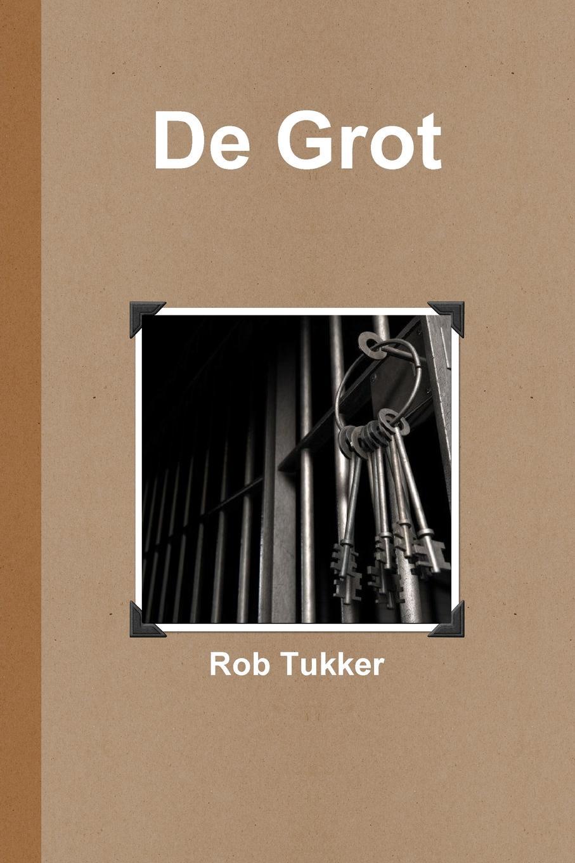 Rob Tukker De Grot cali cali le bruit de ma vie 2 cd