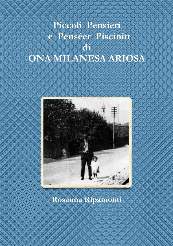 Rosanna Ripamonti Piccoli Pensieri e Penseer Piscinitt enrico vignati ritratto di famiglia