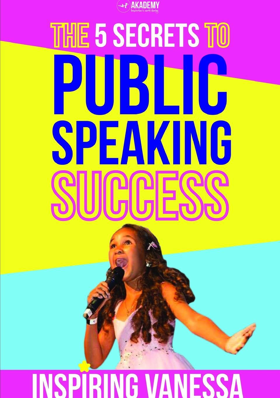 Inspiring Vanessa The 5 Secrets to Public Speaking Success lynn jacobs f the secrets of college success