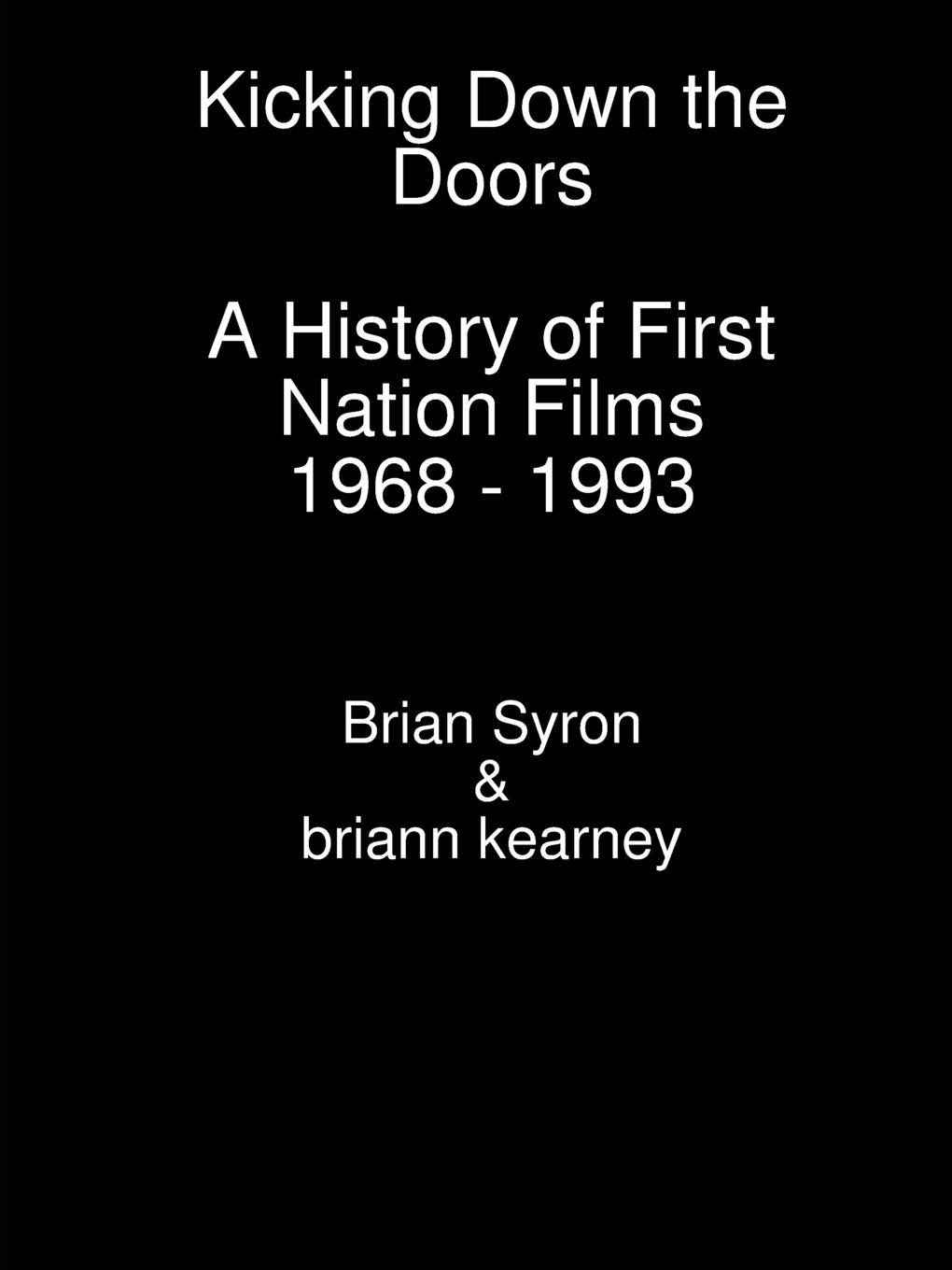 briann kearney, Brian Syron Kicking Down the Doors the australian voices гордон гамильтон the australian voices