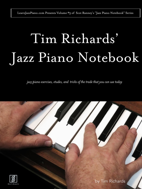 Tim Richards Tim Richard.s Jazz Piano Notebook - Volume 3 of Scot Ranney.s Jazz Piano Notebook Series night jazz music notebook 8 stave