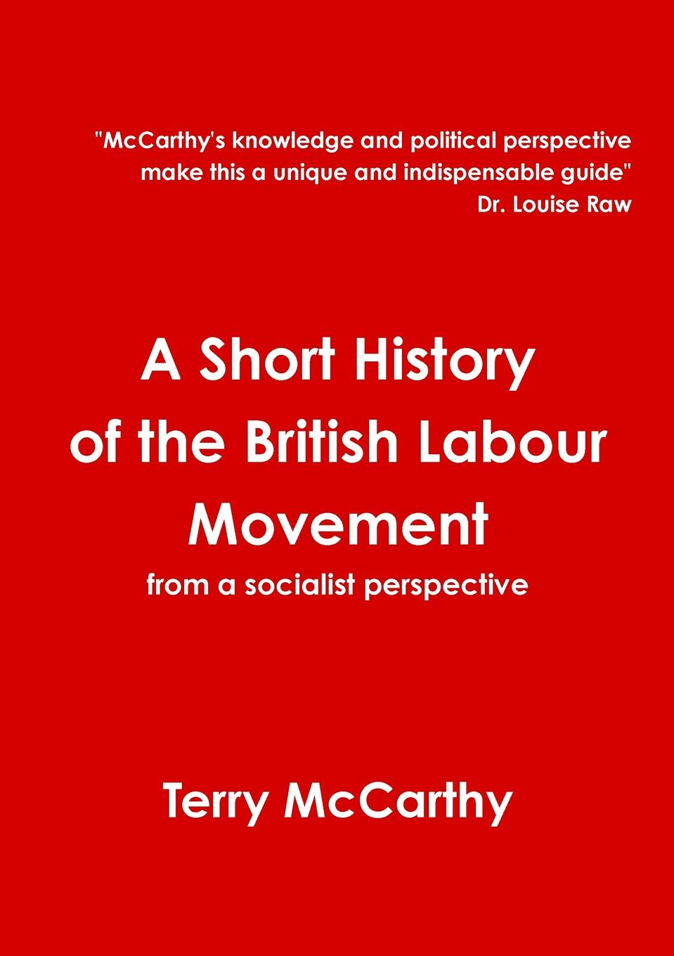 T McCarthy A Short History of the British Labour Movement цена и фото