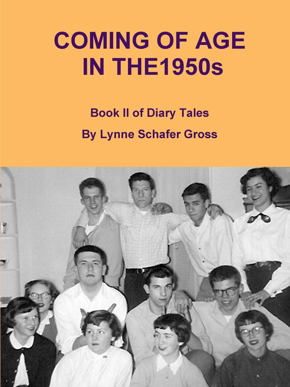 Lynne Gross Coming of Age in the 1950s colfer chris land of stories the mother goose diaries