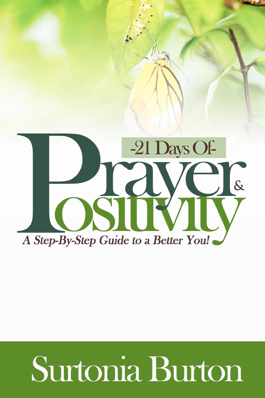 Surtonia Burton 21 Days of Prayer . Positivity цена