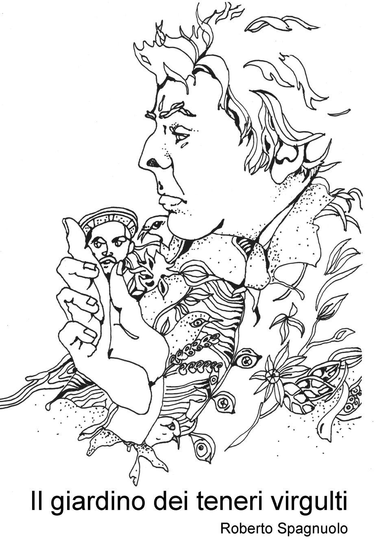 Roberto Spagnuolo Il giardino dei teneri virgulti il giardino dei ciliegi