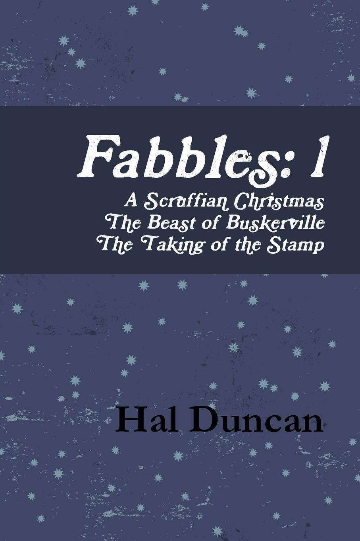 Hal Duncan Fabbles. 1