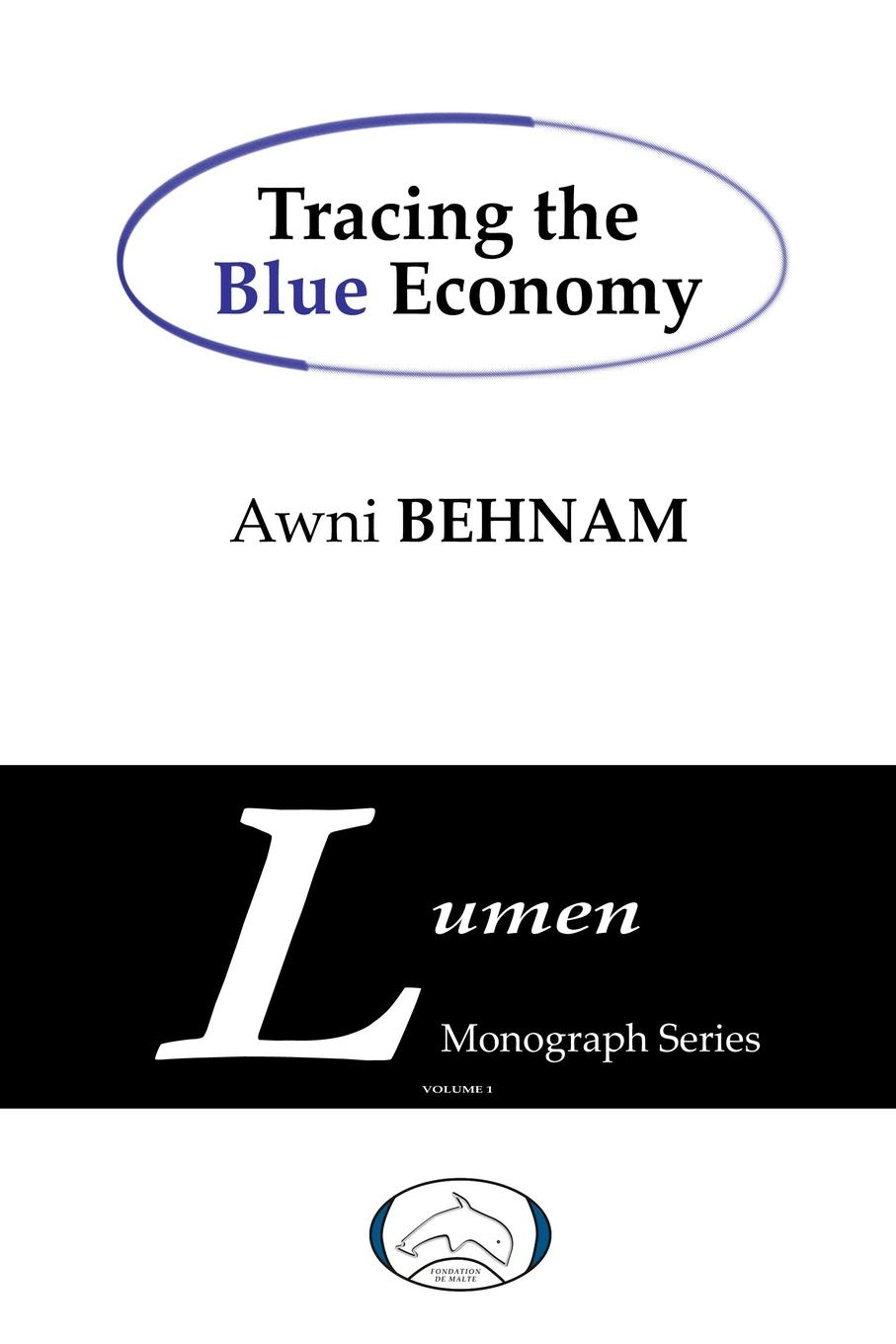 Awni Behnam Tracing the Blue Economy плектр music of the ocean