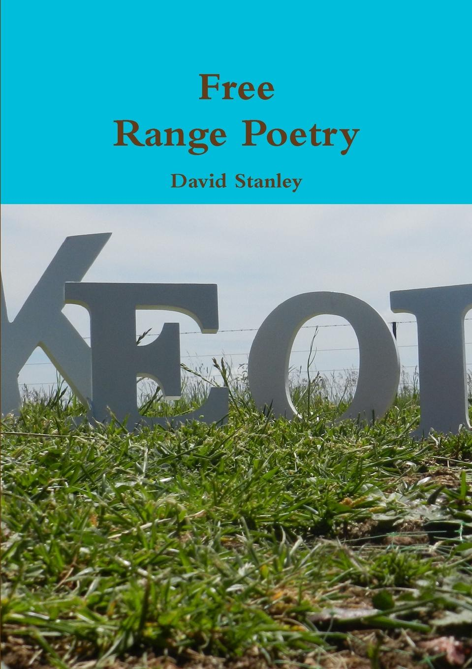 цена David Stanley Free Range Poetry онлайн в 2017 году