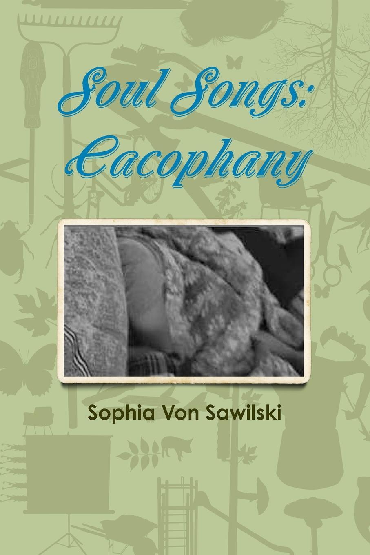 Sophia Von Sawilski Soul Songs. Cacophany sophia von sawilski horton s ripples