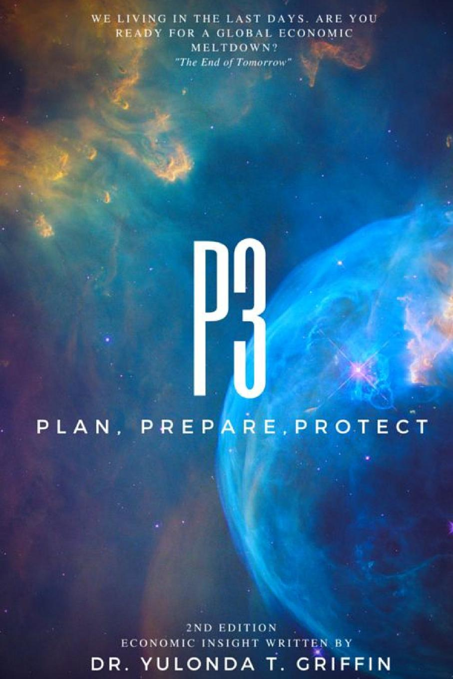 Dr. Yulonda T. Griffin p3 Plan, Prepare, Protect donald luskin the new gold standard rediscovering the power of gold to protect and grow wealth