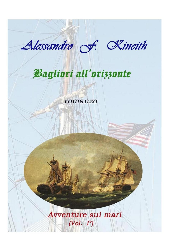 цена Alessandro F. Kineith Bagliori all.orizzonte онлайн в 2017 году