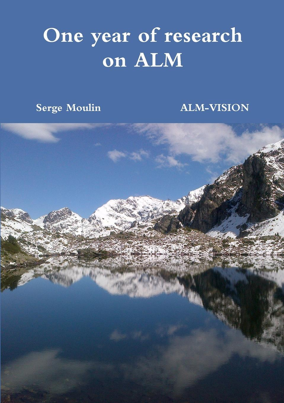 Serge Moulin One year of research on ALM french in one click book with cd
