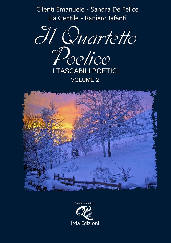 Autori Vari IL QUARTETTO POETICO - volume 2-