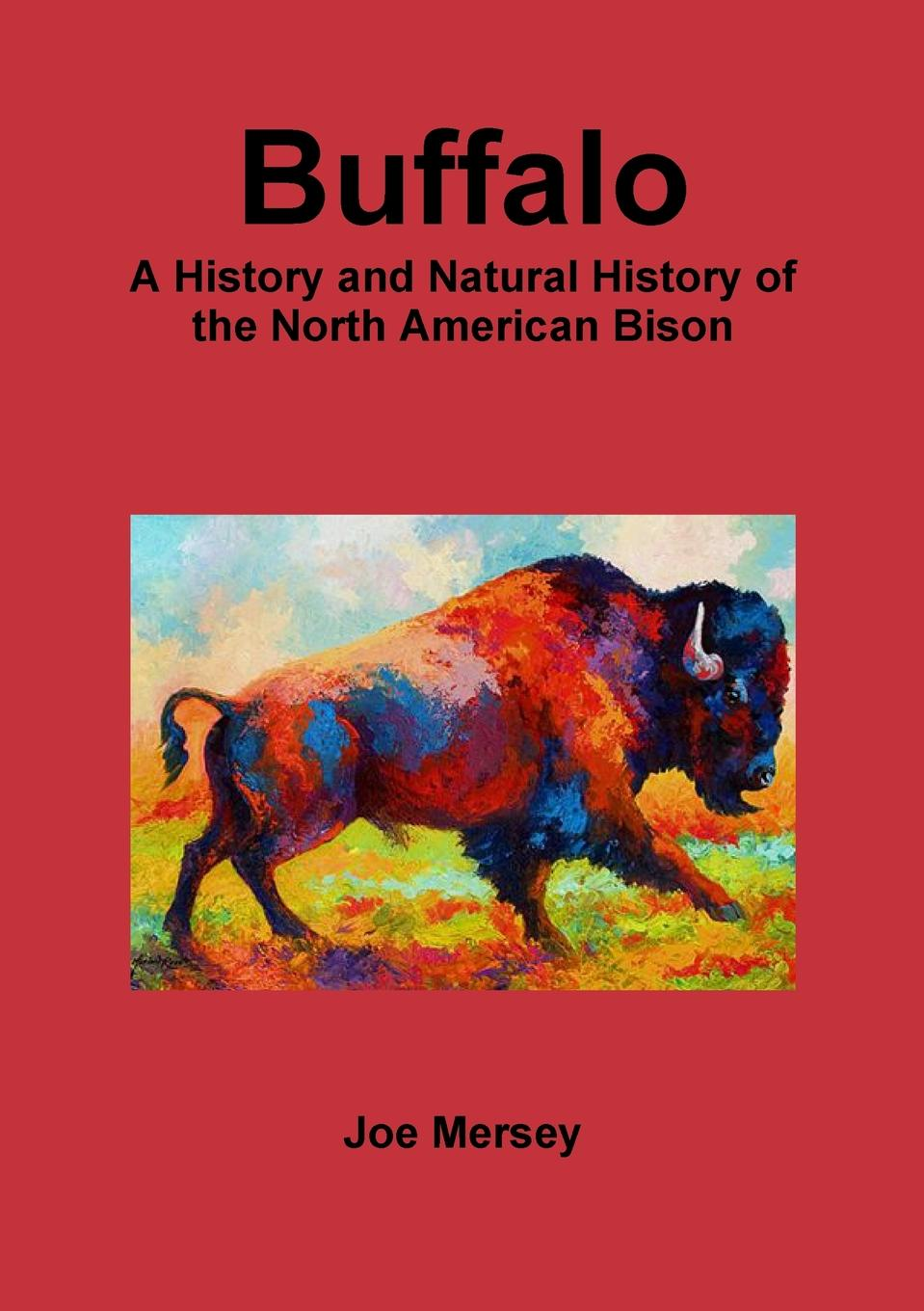 цены на Joe Mersey Buffalo. A History and Natural History of the North American Bison  в интернет-магазинах