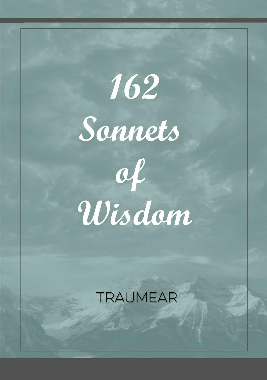 Traumear 162 Sonnets of Wisdom