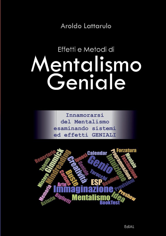 Aroldo Lattarulo Effetti e Metodi di Mentalismo Geniale n matteis arie diverse per il violino