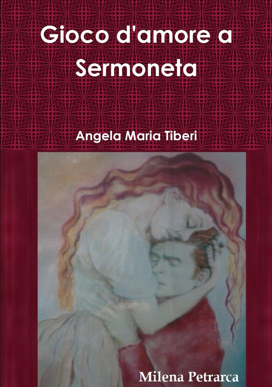 Angela Maria Tiberi Gioco d.amore a Sermoneta