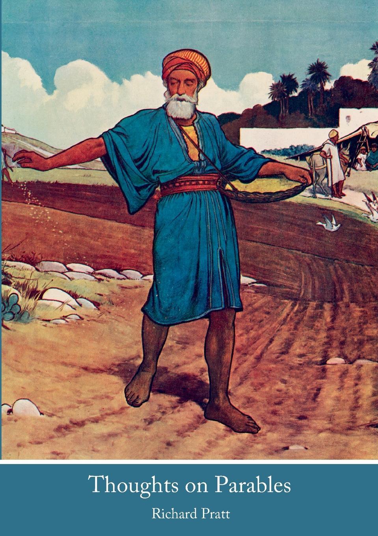 Richard Pratt Thoughts on Parables недорго, оригинальная цена