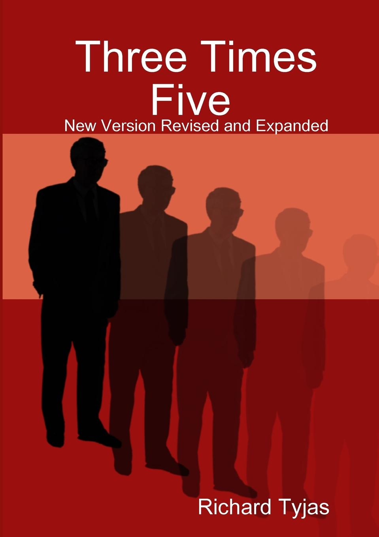 Richard Tyjas Three Times Five faulks s week in december special ed