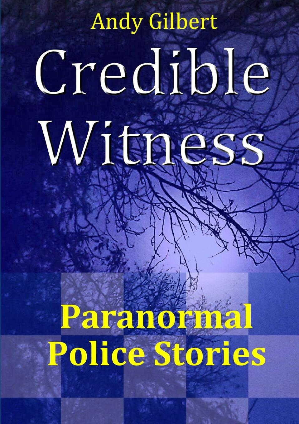 Andy Gilbert Credible Witness. Paranormal Police Stories magnified eyeglass repair kit