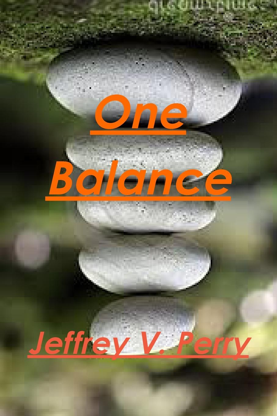 Jeffrey V. Perry One Balance archer j only time will tell volume one the clifton chronicles