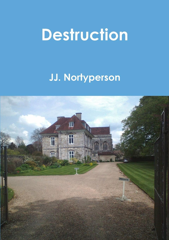 лучшая цена JJ. Nortyperson Destruction