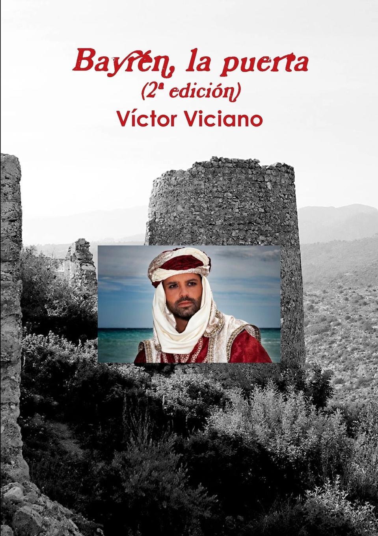 Victor Jose Viciano Climent Bayren, la puerta (2. edicion) недорого
