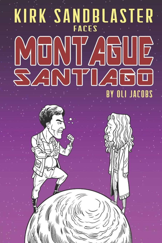 Oli Jacobs Kirk Sandblaster Vs. Montague Santiago