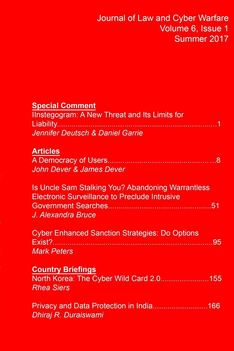 Journal of Law and Cyber Warfare Journal of Law and Cyber Warfare Volume 6, Issue 1 cyber threat how to manage the growing risk of cyber attacks