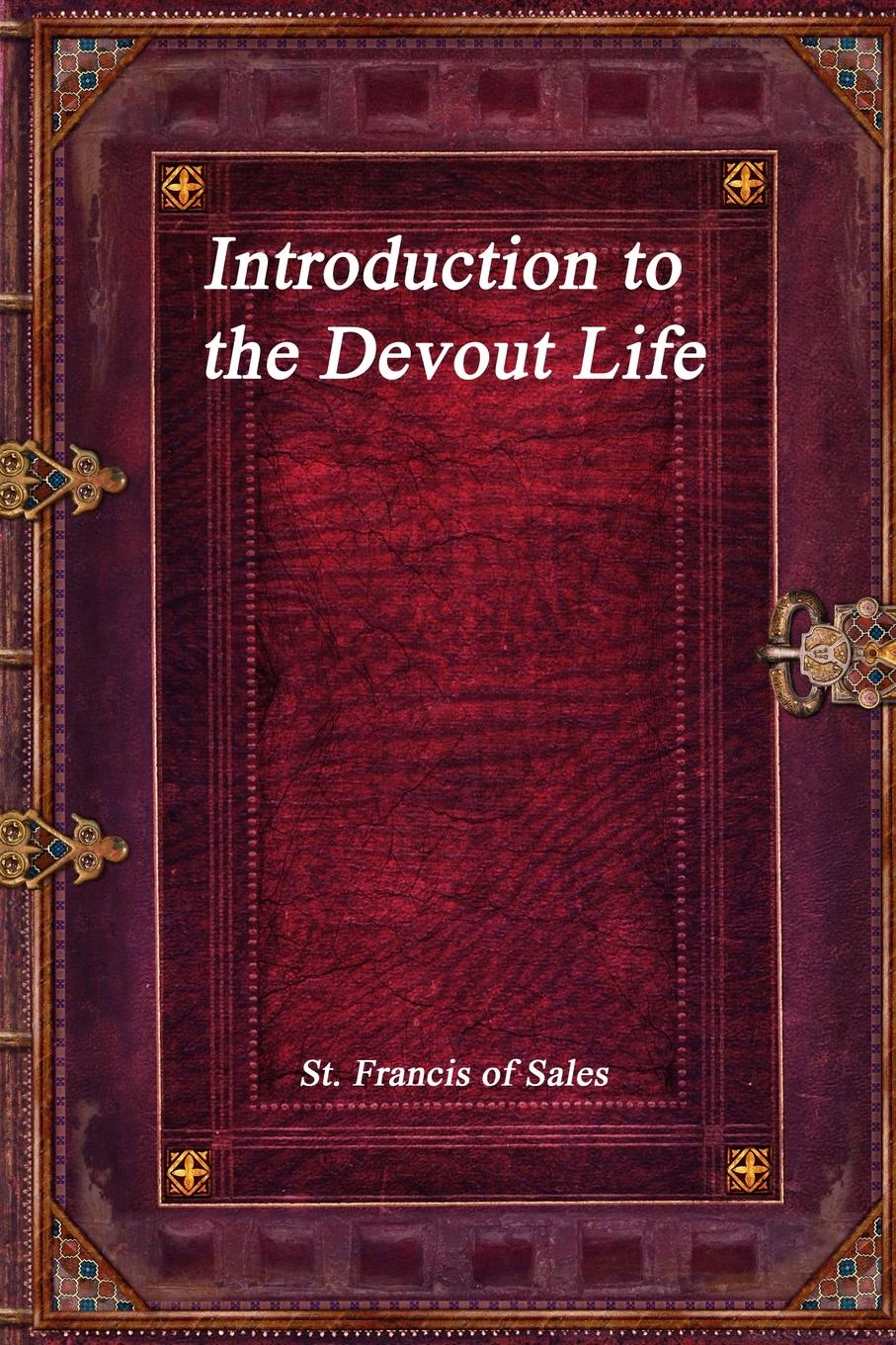 St. Francis of Sales Introduction to the Devout Life whitesnake live in the still of the night