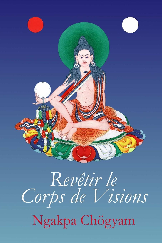 Ngakpa Chögyam Revetir le Corps de Visions tourne de transmission футболка