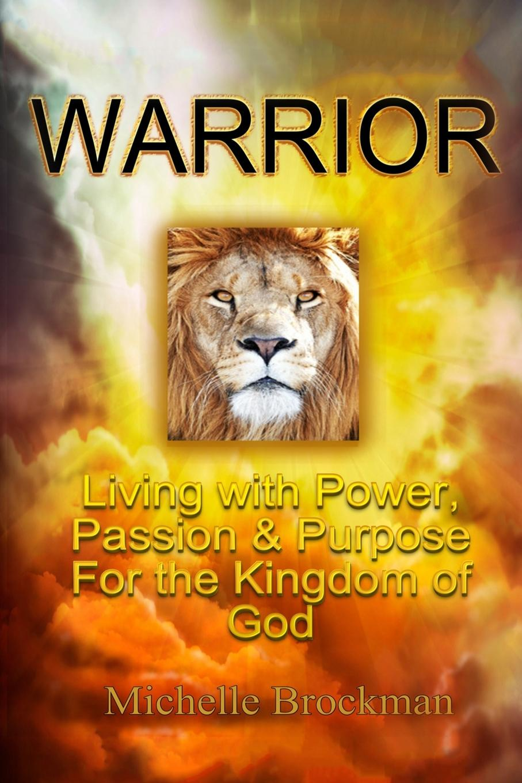 Michelle Brockman Warrior michelle reid passion becomes you