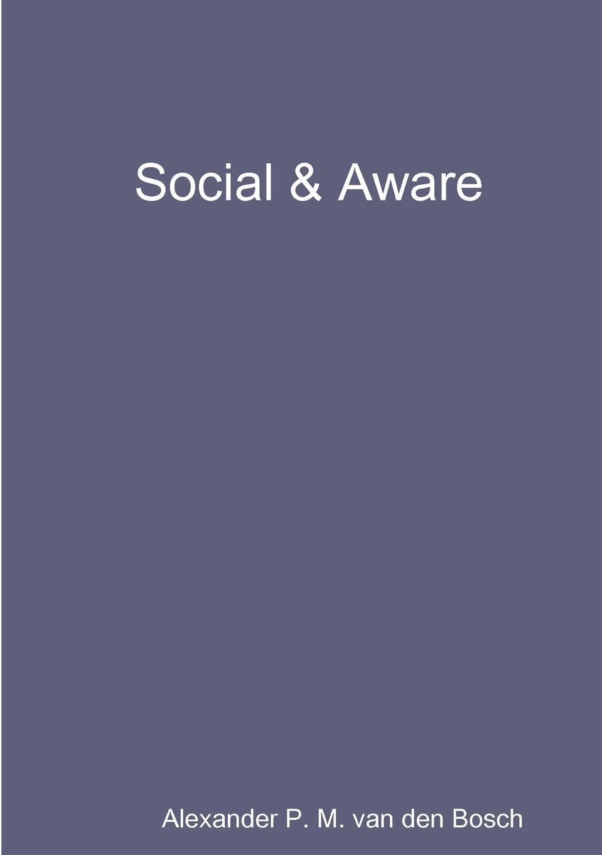 лучшая цена Alexander P. M. van den Bosch Social . Aware