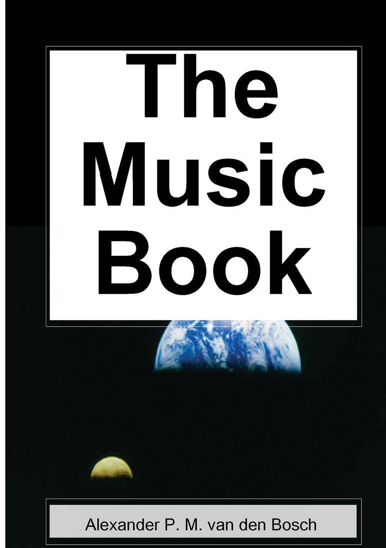 Alexander P. M. van den Bosch The Music Book ники минаж nicki minaj manchester